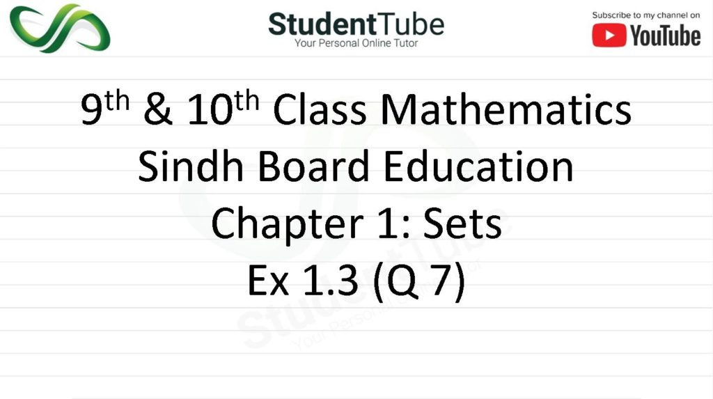 Chapter 1 - Exercise 1.3 Q 7