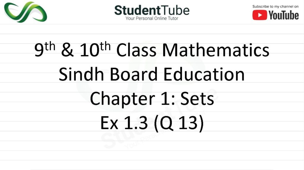 Chapter 1 - Exercise 1.3 Q 13