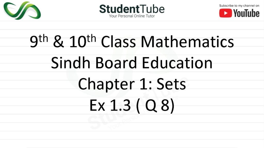 Chapter 1 - Exercise 1.3 Q 8