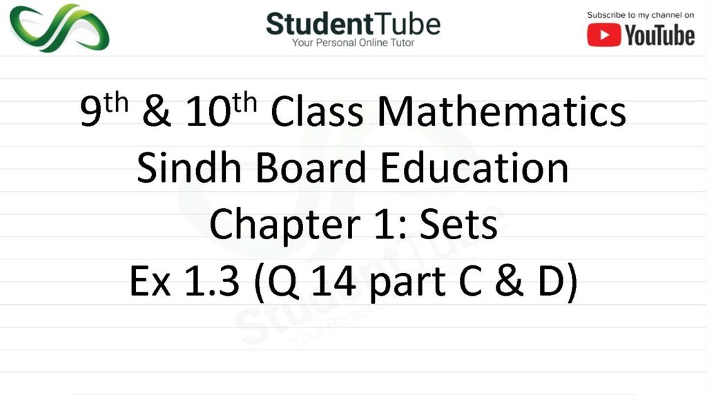Chapter 1 - Exercise 1.3 Q 14 Part C & D
