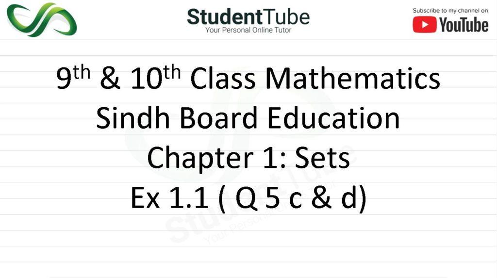 Exercise 1.1 - Chapter 1 - Q 5 Part c & d