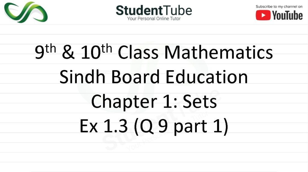 Chapter 1 - Exercise 1.3 Q 9 part 1