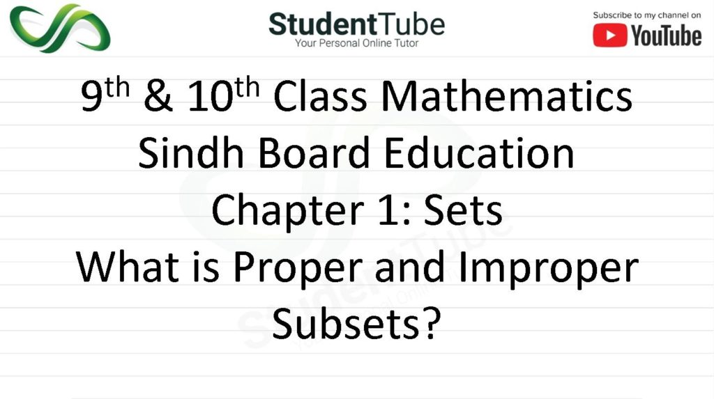 What is Proper and Improper Subset? - Chapter 1