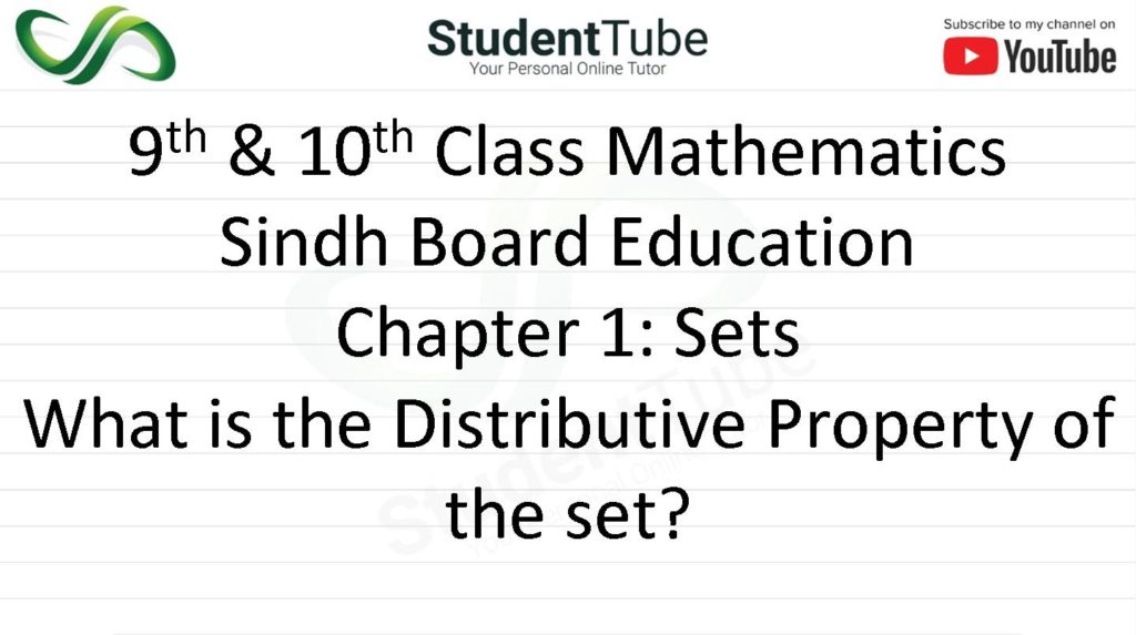 What is the Distributive Property of the Sets?