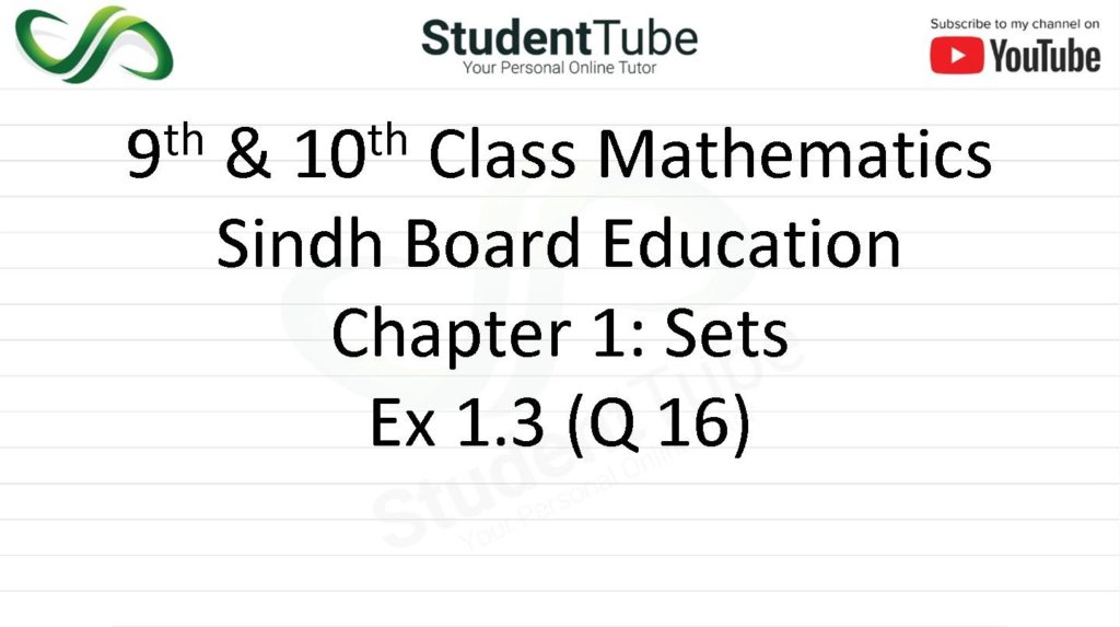 Chapter 1 - Exercise 1.3 Q 16