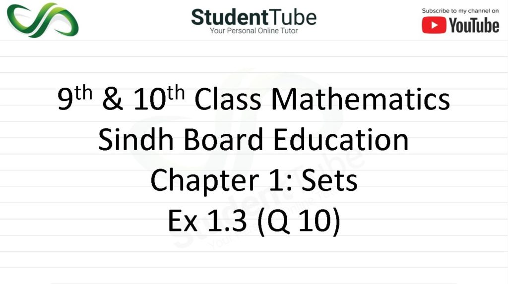 Chapter 1 - Exercise 1.3 Q 10