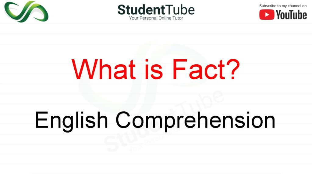 What is Fact - English Comprehension