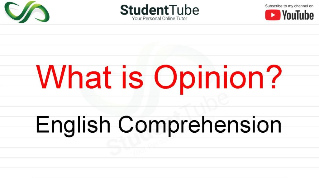 What is Opinion? - English Comprehension