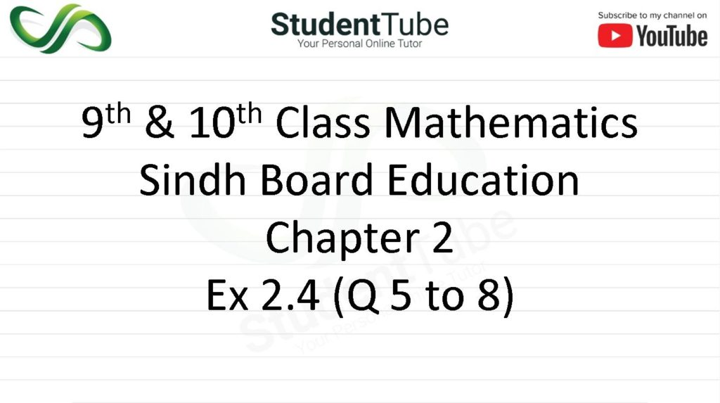 Chapter 2 - Exercise 2.4 Q 5 to 8