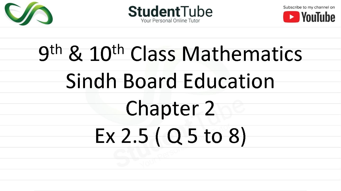 Chapter 2 - Exercise 2.5 Q 5 to Q 8