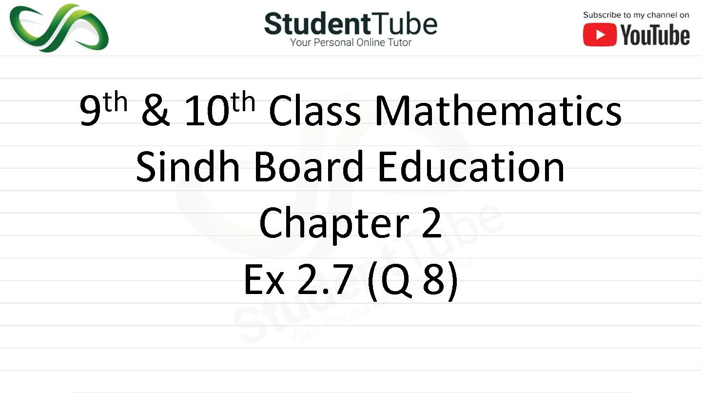 Chapter 2 - Exercise 2.7 Q 8