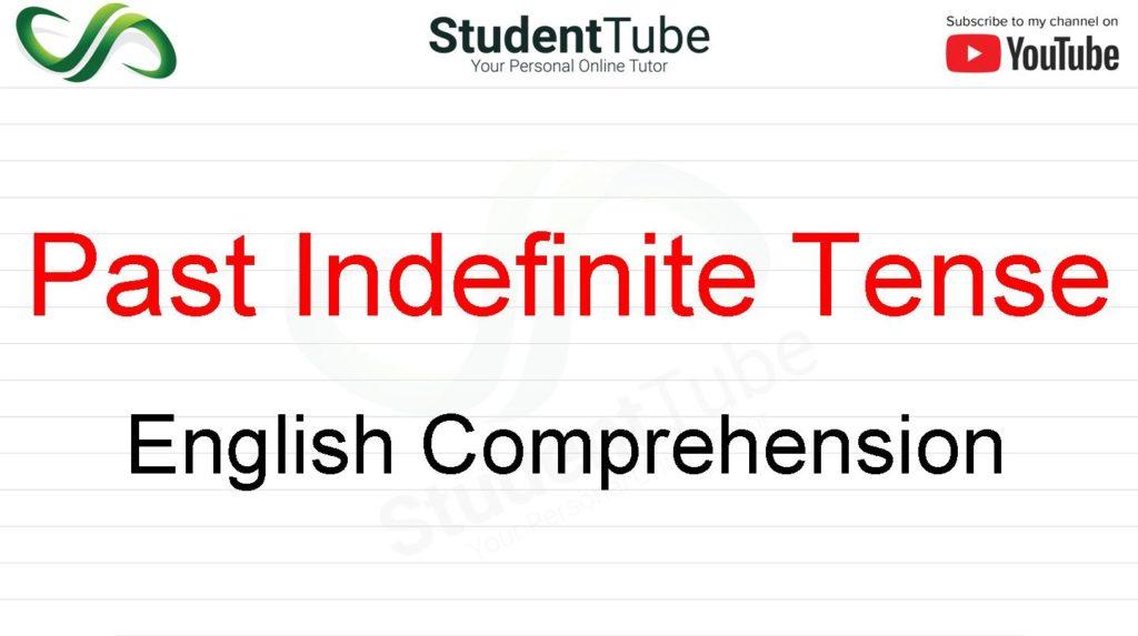 Past Indefinite Tense - English Comprehension