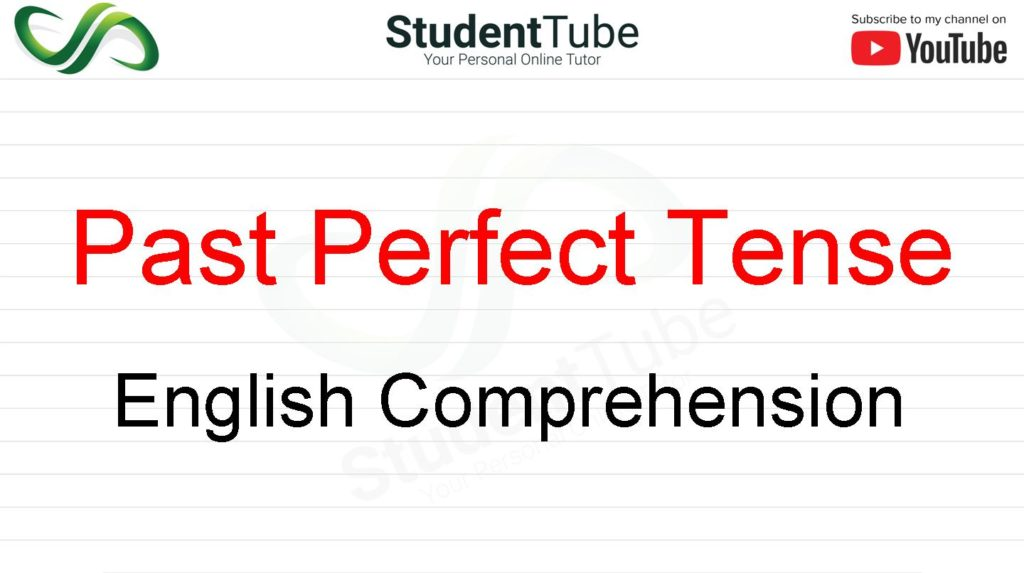 Past Perfect Tense - English Comprehension
