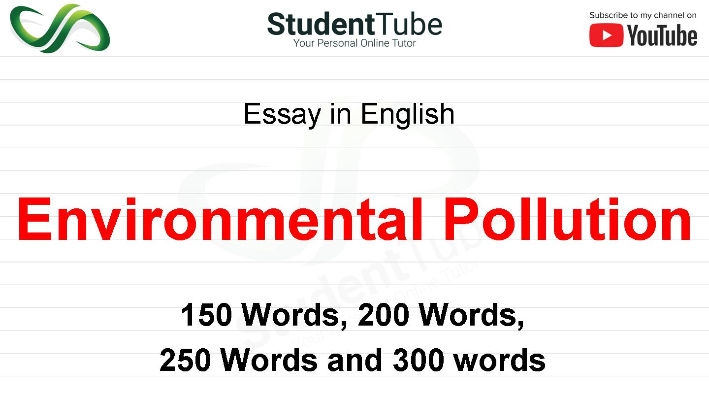 Antharjala / Guide 250 words essay on environment