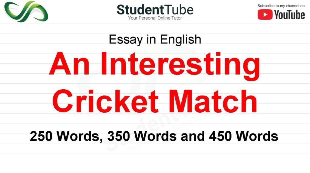An Interesting Cricket Match