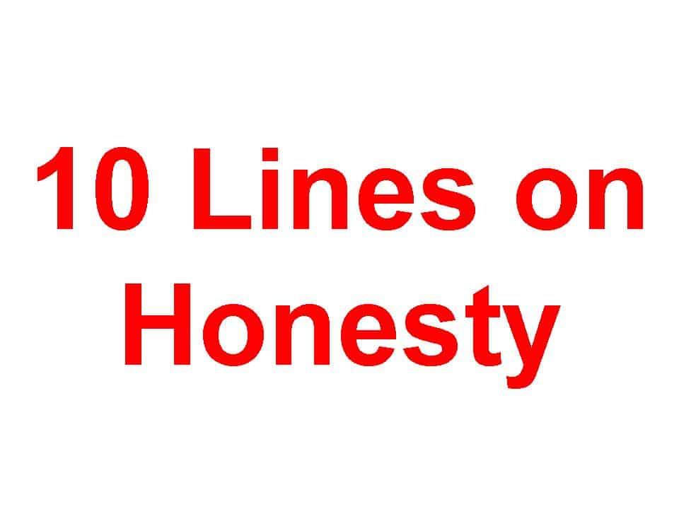 10 Lines on Honesty