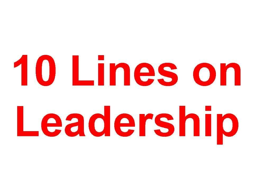 10 Lines on Leadership