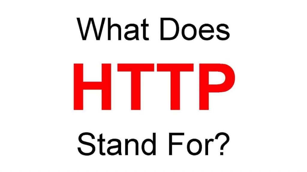 What Does HTTP Stand For Full Form of HTTP