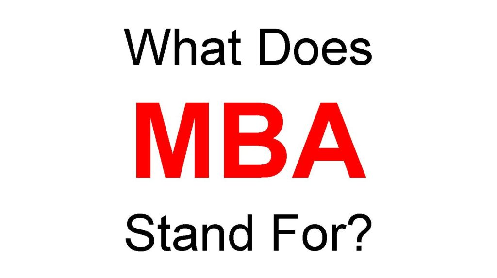 What Does MBA Stand For Full Form of MBA