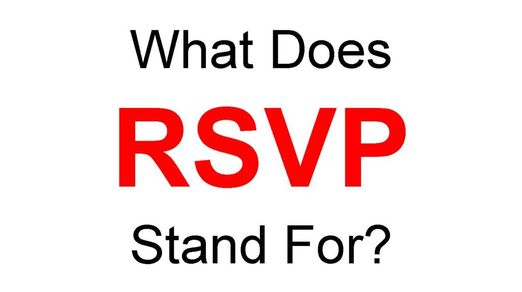 What Does RSVP Stand For Full Form of RSVP