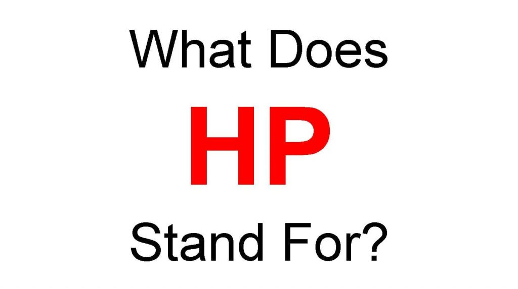 HP Full Form – What Does HP Stand For