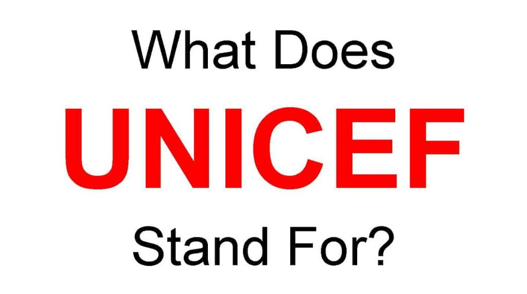 UNICEF Full Form – What Does UNICEF Stand For
