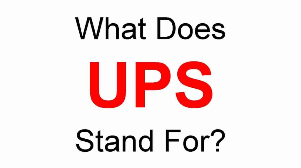 UPS Full form - What does UPS Stand For