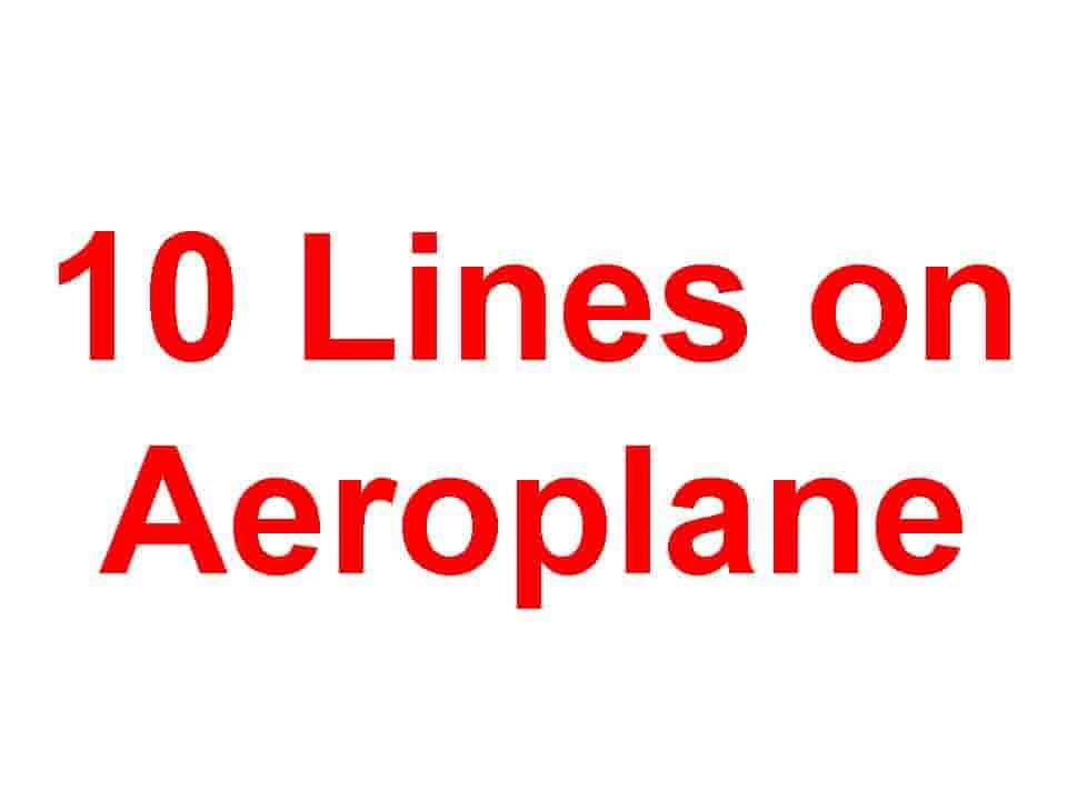 10 Lines on Aeroplane