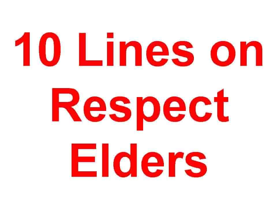 10 Lines on Respect Elders