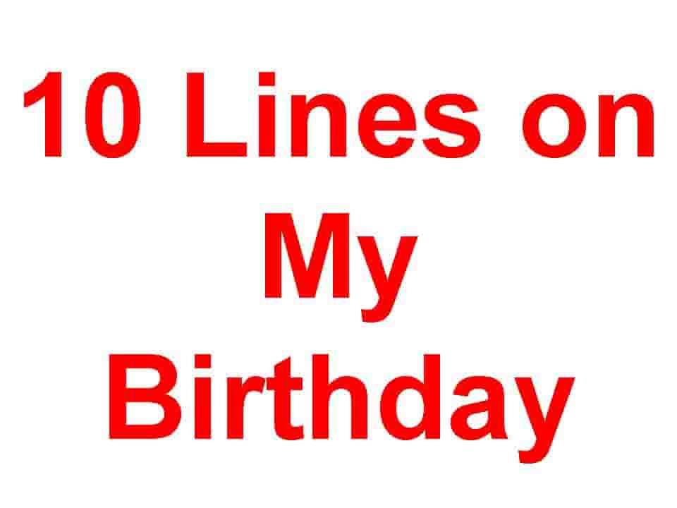 10 lines on My Birthday