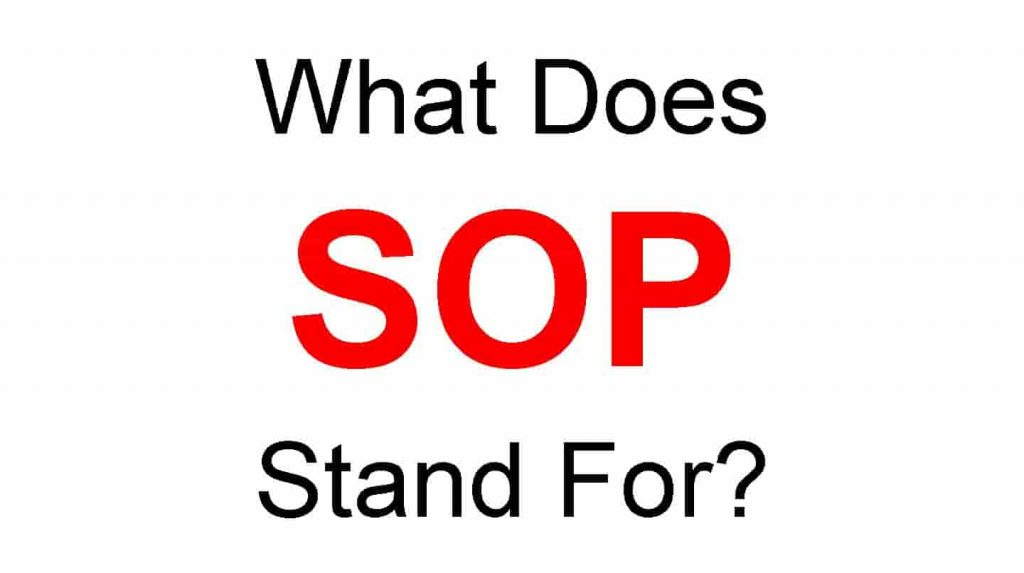 SOP Full Form – What Does SOP Stand For?