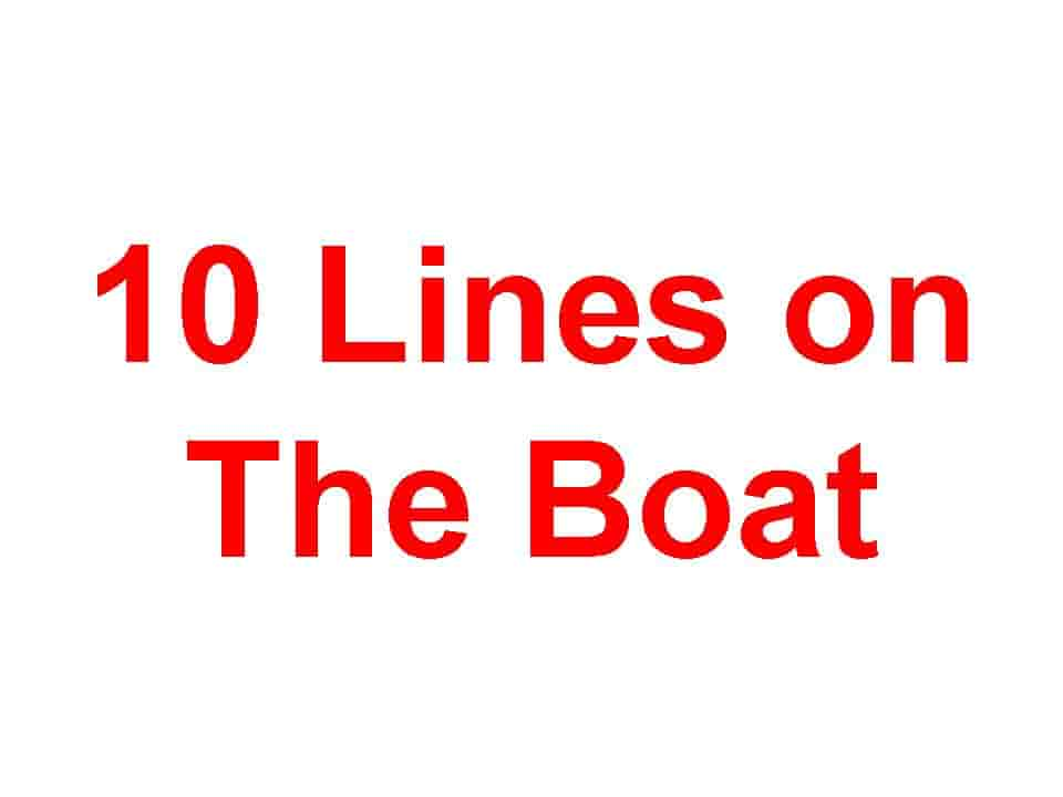 10 Lines on Boat