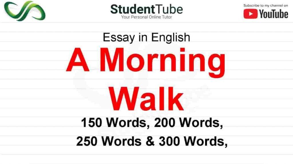 A Morning Walk Essay or Benefits of Morning Walk