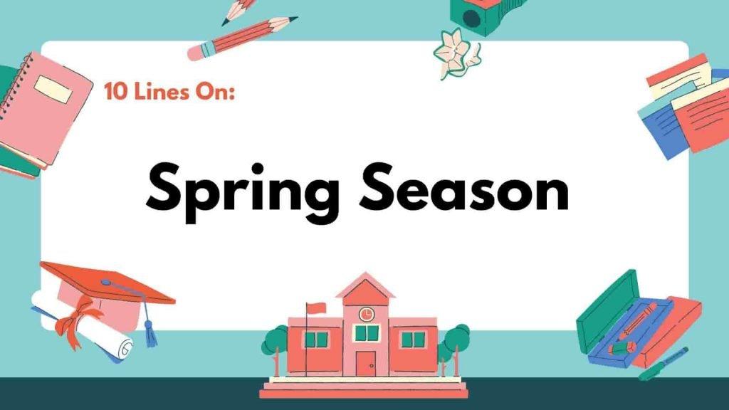 10 Lines On Spring Season