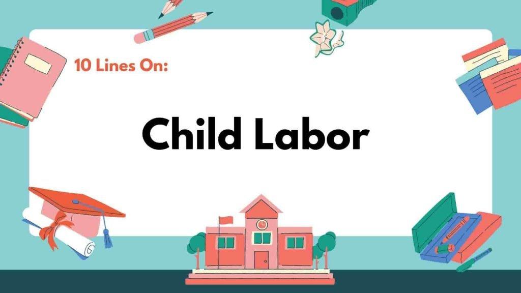 10 Lines on Child Labor
