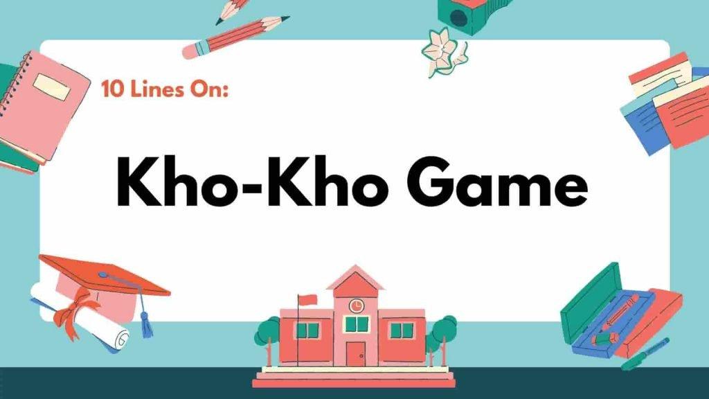 10 Lines on Kho Kho Game