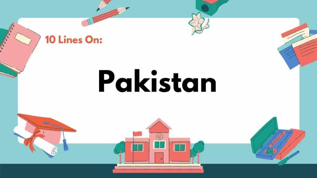 10 Lines on Pakistan
