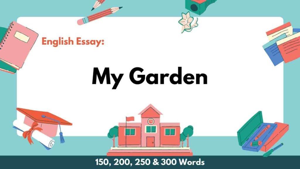 My Garden Essay