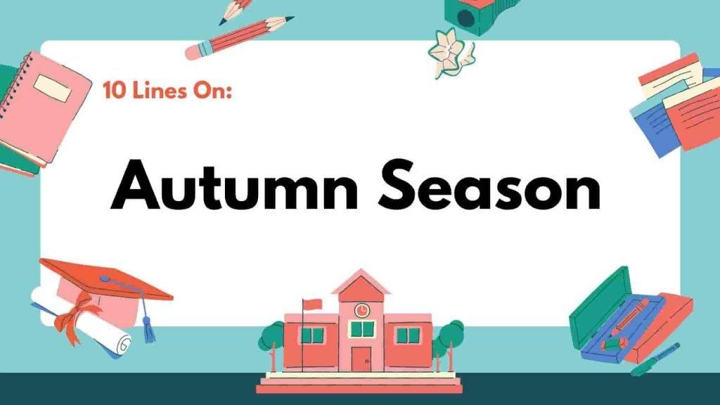 10 Lines on Autumn Season