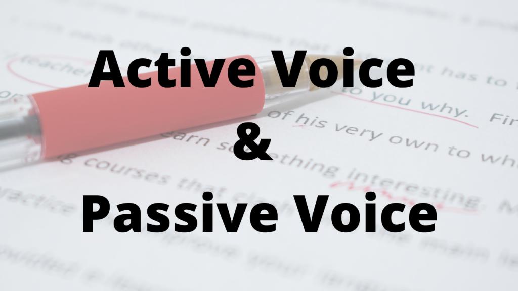 Active Voice & Passive Voice