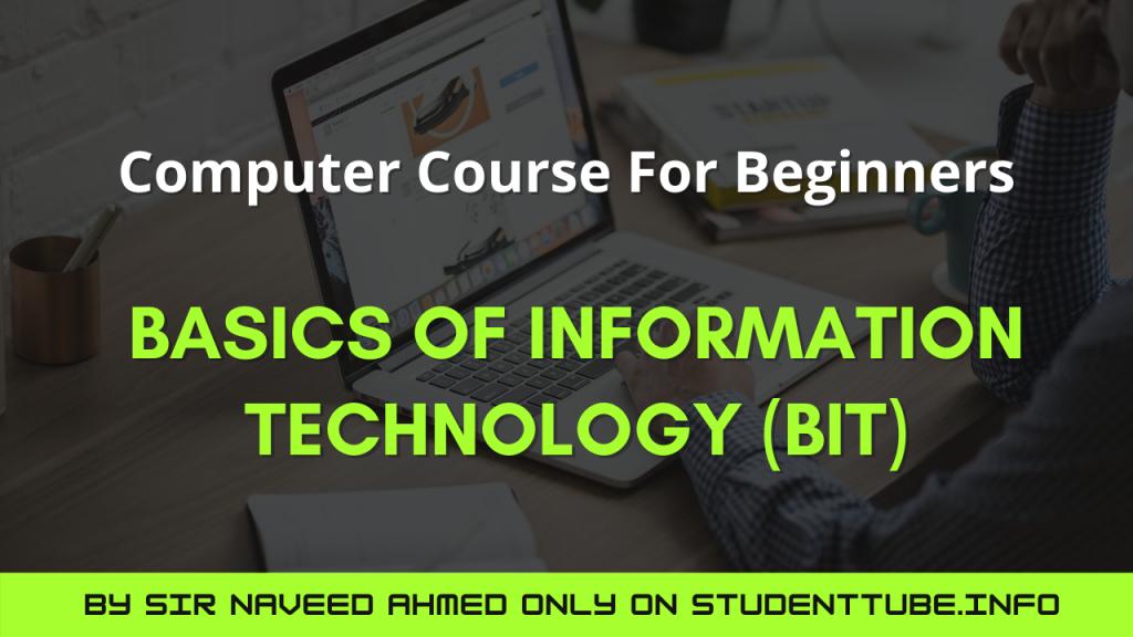 Basics of Information Technology (BIT)