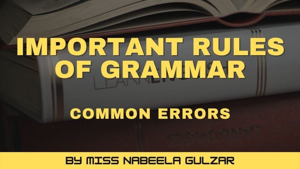 10 Common Errors - Important Rules of Grammar