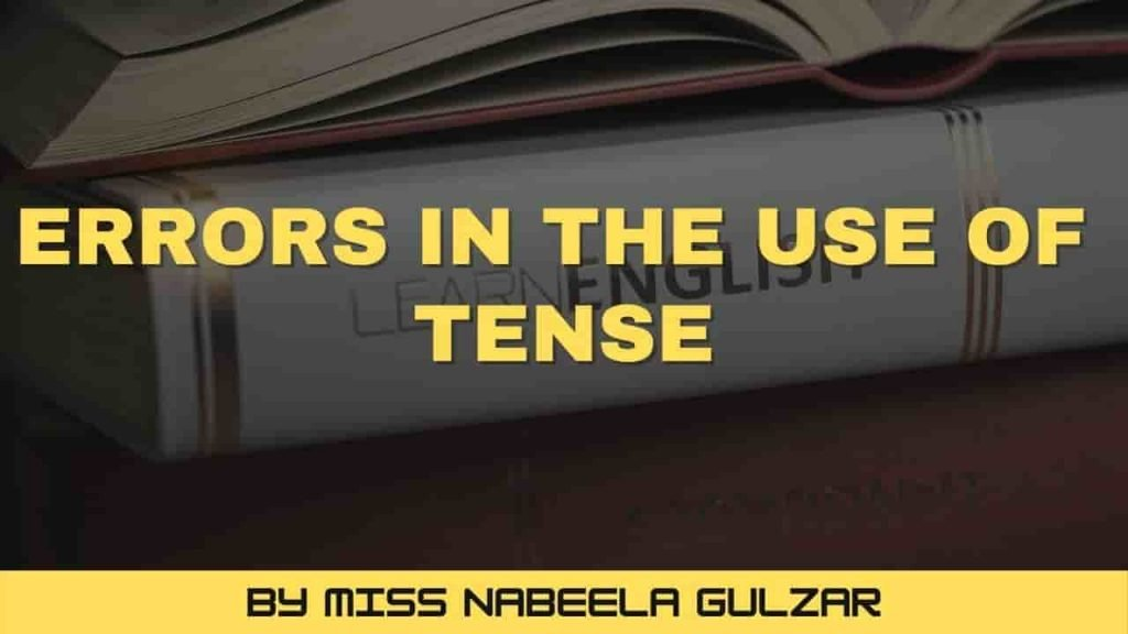 Errors in the use of tense