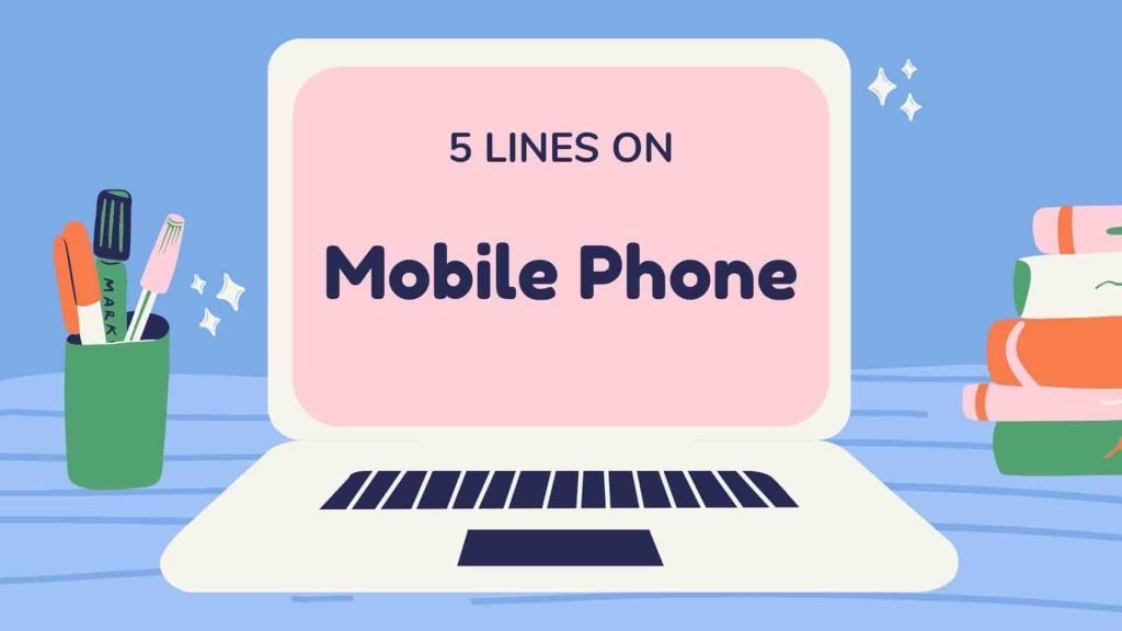 5 Lines on Mobile Phone in English