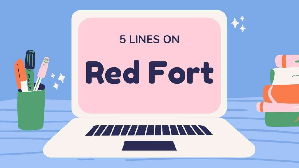 5 Lines on Red Fort in English