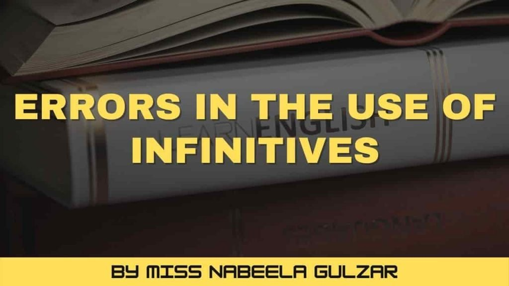Errors in the use of Infinitives