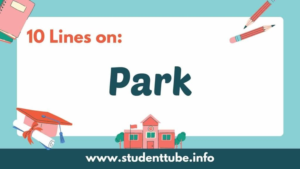 10 Lines on Park