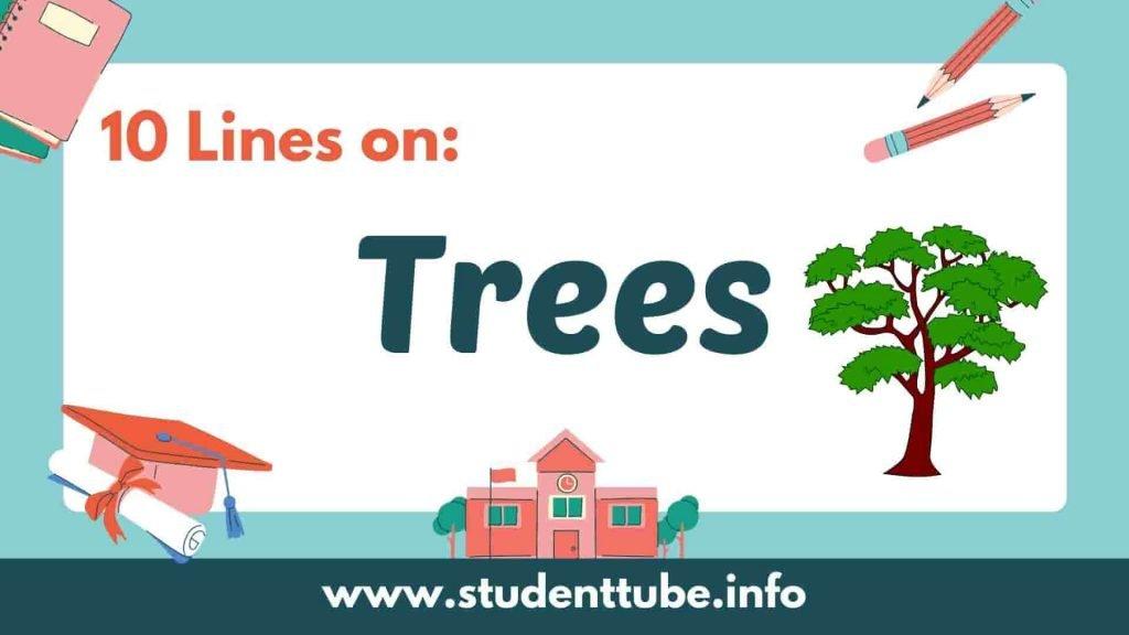 10 Lines on Tree