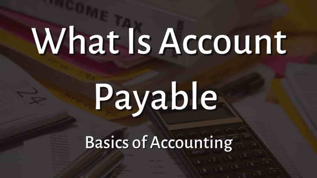What is Account Payable
