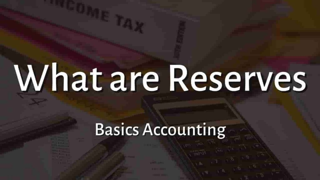 What is Reserve in Accounting
